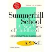 Summerhill School: A New View of Childhood, Paperback