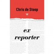 Ex-reporter - Chris De Stoop