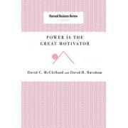 Power Is the Great Motivator, Paperback/David C. McClelland