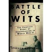 Battle of Wits: The Complete Story of Codebreaking in World War II, Paperback/Stephen Budiansky