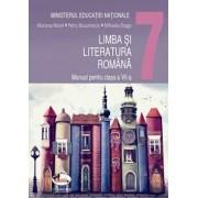 Limba si literatura romana. Manual pentru clasa a VII-a/Mariana Norel, Petru Bucurenciu, Mihaela Dragu