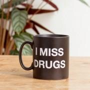 I Miss Drugs Mugg 30cl