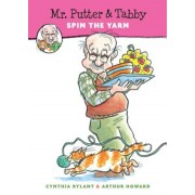 Mr. Putter & Tabby Spin the Yarn, Paperback