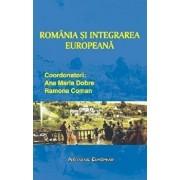 Romania si integrarea europeana/Ana Maria Dobre, Ramona Coman