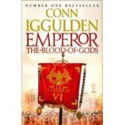 Emperor: The Blood of Gods, Paperback/Conn Iggulden