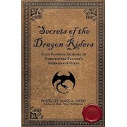 Secrets of the Dragon Riders: Your Favorite Authors on Christopher Paolini's Inheritance Cycle, Paperback/James A. Owen