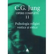 Opere complete. Vol. 11: Psihologia religiei vestice si estice/Carl Gustav Jung