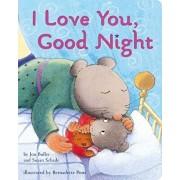 I Love You, Good Night, Hardcover/Jon Buller