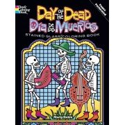 Day Of The Dead/Dia de los Muertos Stained Glass Coloring Book, Paperback