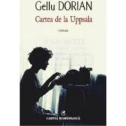 Cartea de la Uppsala - Gellu Dorian