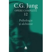 Opere Jung vol. 12 - Psihologie si alchimie