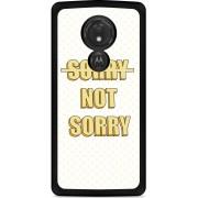 Motorola Moto G7 Power Hardcase hoesje Sorry not Sorry