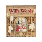 Will's Words: How William Shakespeare Changed the Way You Talk (Sutcliffe Jane)(Cartonat) (9781580896382)
