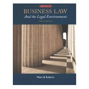Essentials of Business Law and the Legal Environment (Mann Richard (The University of North Carolina at Chapel Hill))(Cartonat) (9781305075436)