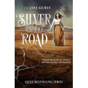 Silver on the Road, Paperback/Laura Anne Gilman