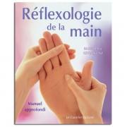 Guy Trédaniel Éditeur Réflexologie de la main Manuel Approfondi - Barbara et Kevin Kunz