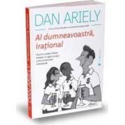 Al dumneavoastra irational - Dan Ariely