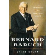 Bernard Baruch: The Adventures of a Wall Street Legend, Paperback