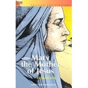 Praying the Stations with Mary Mother of Jesus, Paperback/Richard Furey