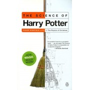 The Science of Harry Potter: How Magic Really Works, Paperback