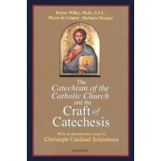Catechism of the Catholic Church and the Craft of Catechesis, Paperback