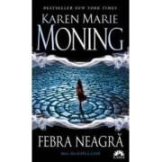 Febra neagra - Karen Marie Moning seria Mackayla Lane