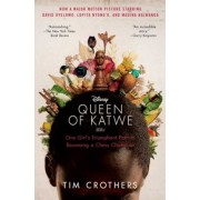 The Queen of Katwe: One Girl's Triumphant Path to Becoming a Chess Champion, Paperback