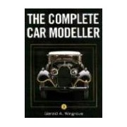 The Complete Car Modeller 2 Wingrove Gerald A CROWOOD PR