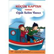 Küçük Kaptan / Oğuz Selim YAZICI