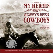 Video Delta Hendricks,Jim - My Heroes Have Always Been Cowboys: Instrumental W - CD