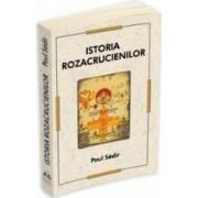Istoria Rozacrucienilor - Paul Sedir