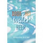 Door het water heen - Bernard van Vreeswijk en Eline van Vreeswijk
