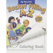 My Very Own Bucket Filling from A to Z Coloring Book, Paperback/Carol McCloud