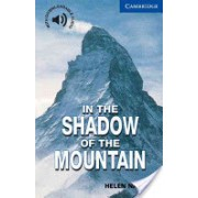 In the Shadow of the Mountain - Level 5 (Naylor Helen)(Paperback) (9780521775519)