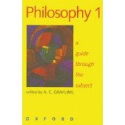 Philosophy 1 - A Guide Through the Subject (9780198752431)