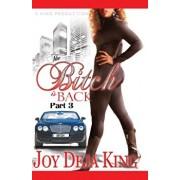 The Bitch Is Back, Paperback/Joy Deja King