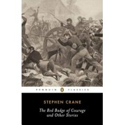 The Red Badge of Courage and Other Stories, Paperback/Stephen Crane