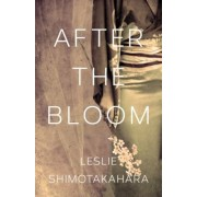 After the Bloom, Paperback