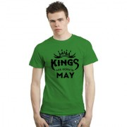 DOUBLE F SHOPCLUES ROUND NECK HALF SLEEVE GREEN COLOR KINGS ARE BORN IN MAY PRINTED T-SHIRT FOR MEN