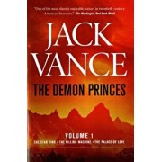 The Demon Princes, Vol. 1: The Star King * the Killing Machine * the Palace of Love, Paperback/Jack Vance