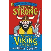 There's a Viking in My Bed and Other Stories, Paperback/Jeremy Strong