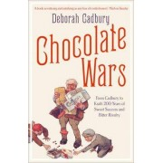 Chocolate Wars by Deborah Cadbury