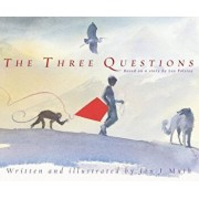 The Three Questions, Hardcover/Jon J. Muth