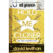 Hold Me Closer: The Tiny Cooper Story, Paperback