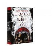 Urmasii de sange si os. Volumul 1. Trilogia Zestrea Orishei - Tomi Adeyemi