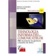 Tehnologia Informatiei Cls 12 Tic 4 Si A Comunicatiilor 2007 - Mihaela Garabet Ion Neacsu