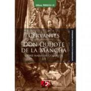 Opere. Don Quijote de La Mancha 2 volume