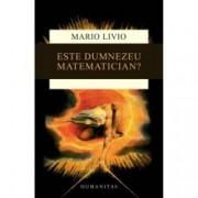 Este Dumnezeu matematician