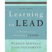 Learning to Lead: A Workbook on Becoming a Leader, Paperback/Warren Bennis