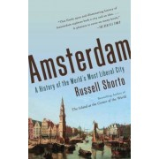 Amsterdam: A History of the World's Most Liberal City, Paperback
